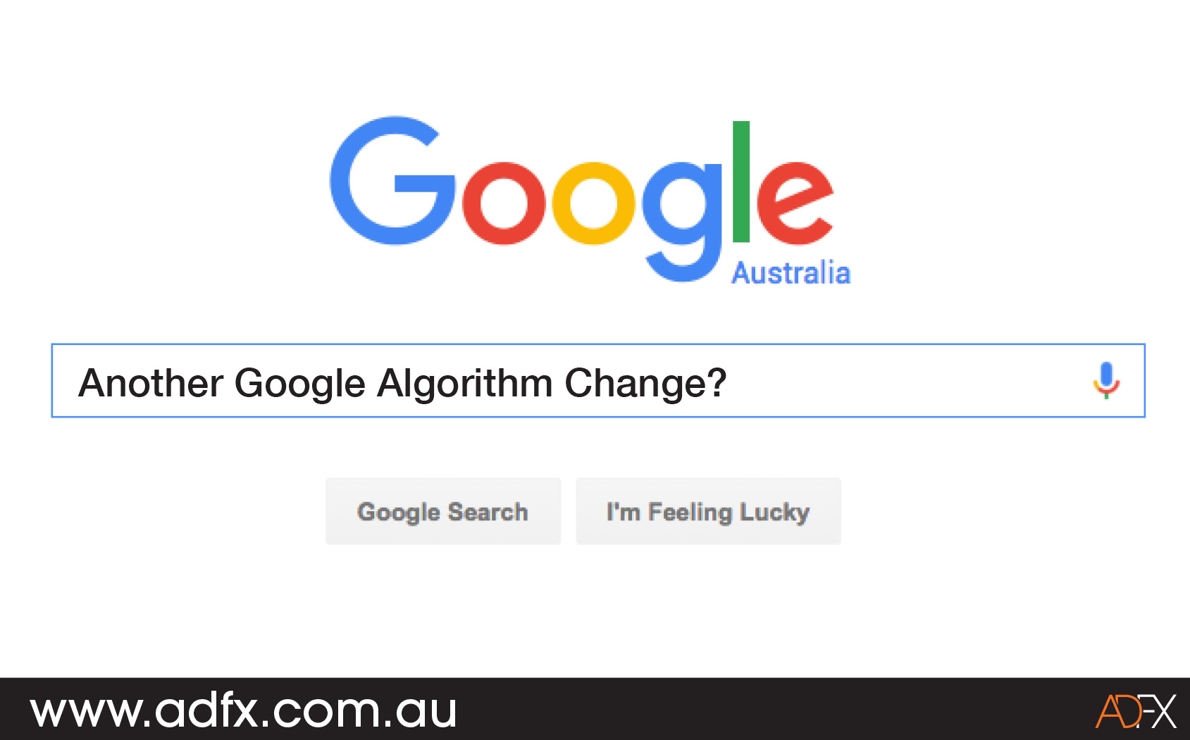 Www Google Com Au Important Seo Announcement Google Algorithm Updates Adfx