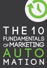 the 10 fundamentals of marketing automation