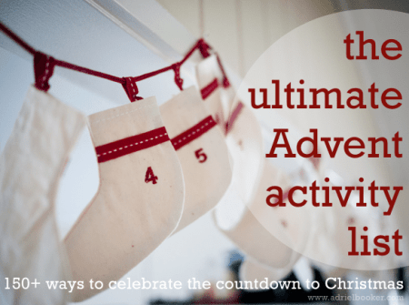The Ultimate Christmas Countdown and Advent Activity List - by Adriel Booker