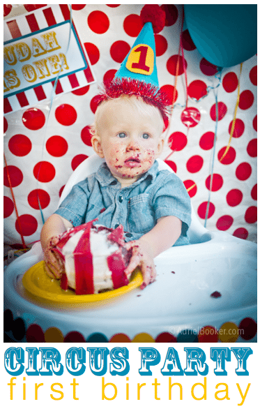 Circus birthday party ideas on a budget, including circus tent smash cake how-to (for a first birthday), games, decorating ideas, and free printables.