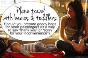 When traveling with babies and small kids - good bags or not for other passengers?
