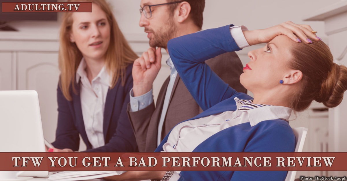 What to Do When You Get a Bad Performance Review Adulting