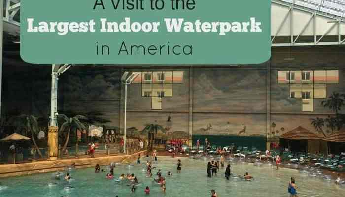 A Visit to the Largest Indoor Waterpark in America