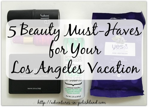 5 Beauty Must-Haves for Your Los Angeles Vacation