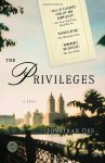 The Privileges by Jonathan Dee 2011 winner of the St Frances Prize