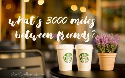 What's 3000 Miles Between Friends?
