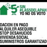 Exigencias PAH entra en una nueva fase y decimos a los partidos políticos ¡Sin las 5 de la PAH, yo no os voto!