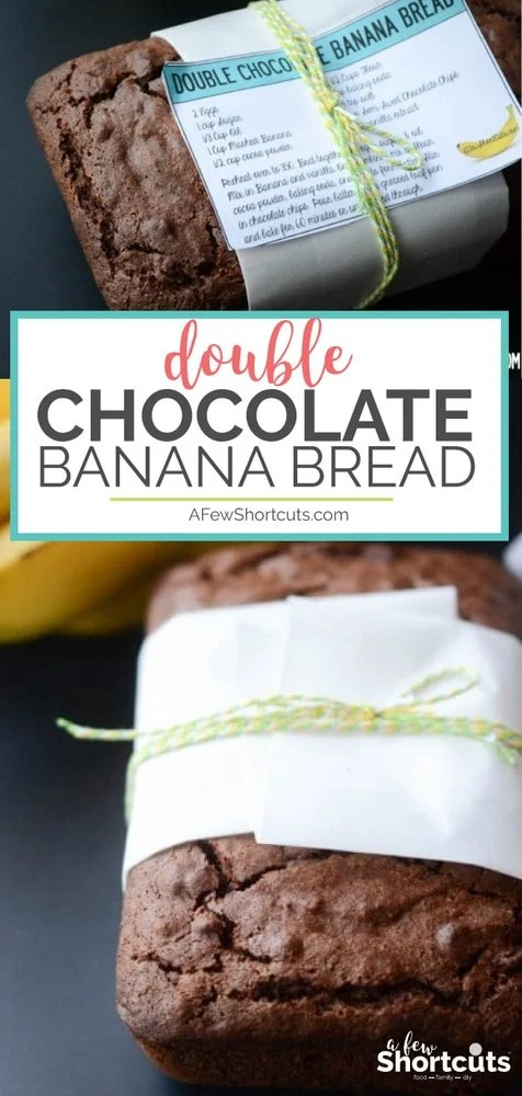 Double Chocolate Banana Bread - A Few Shortcuts - double recipe cards