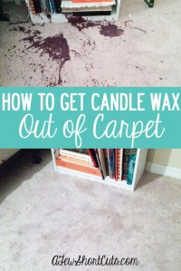 How to Get Candle Wax Out of Carpet - A Few Shortcuts