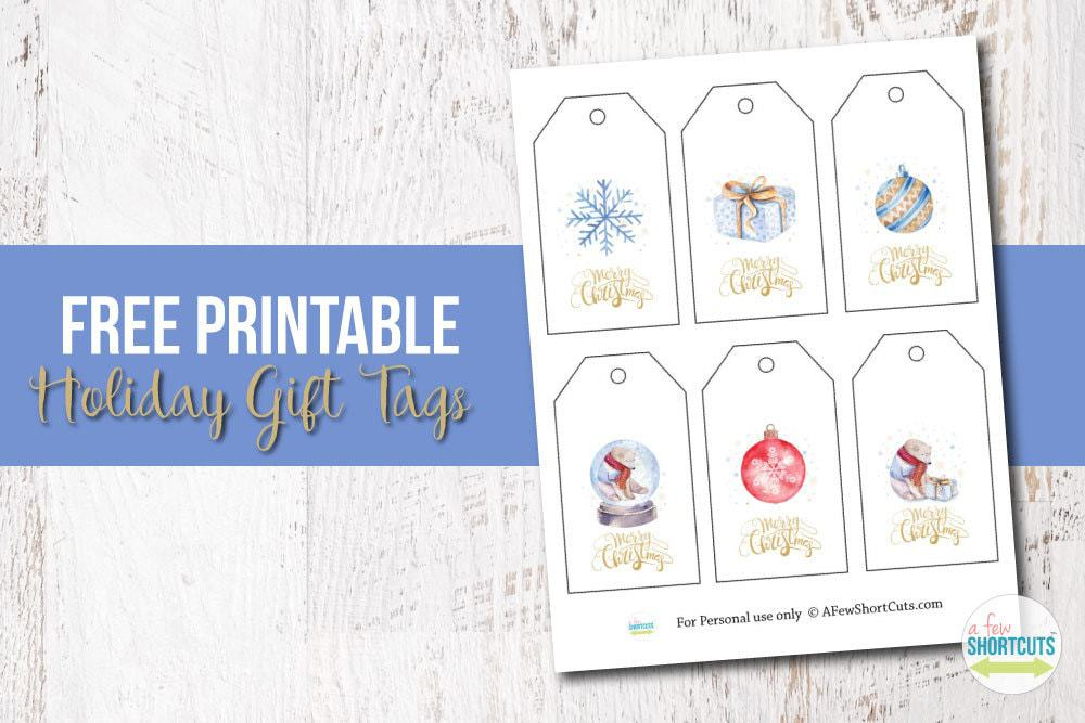 Free Printable Watercolor Holiday Gift Tags - A Few Shortcuts