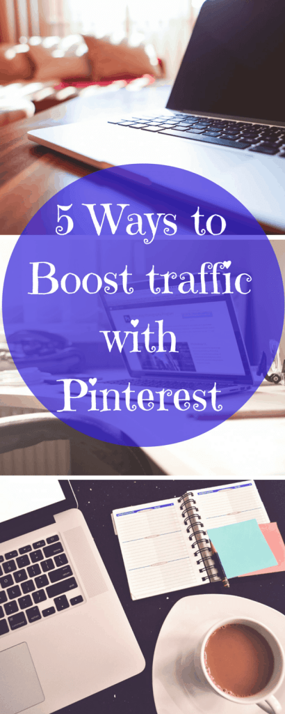 5 Ways to Boost traffic with Pinterest