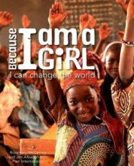 Because I am a Girl : I Can Change the World Book Cover