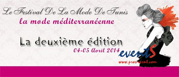 La deuxième édition du Festival de la Mode se tiendra les 3 et 4 avril 2014 à l'hôtel Le Palace Gammarth