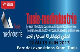 « Tunis-Medindustrie » sera organisé du 12 au 15 juin 2013 au Parc des Expositions du Kram par la Chambre de Commerce et d'Industrie de Tunis simultanément
