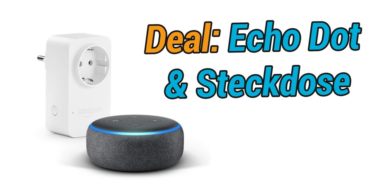 Steckdosen Amazon Deal Echo Dot 3 Generation Amazon Smart Plug Steckdose