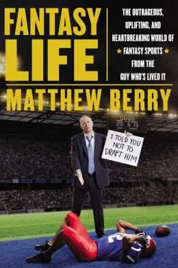 Matthew Berry Fantasy Life - Book Cover