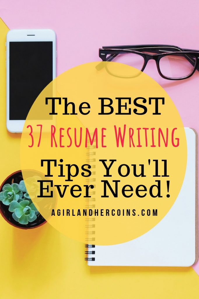 The Best 37 Resume Writing Tips You\u0027ll Ever Need from a Recruiter