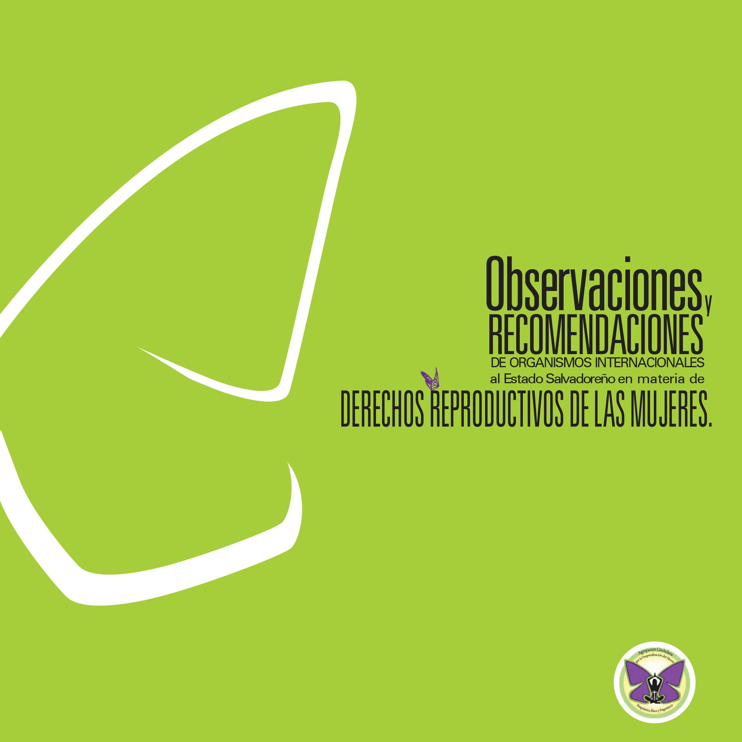 Observaciones Recomendaciones de Organismos Internaciones al Estado salvadoreño