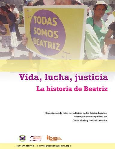 Vida, lucha, justicia en la historia de Beatriz