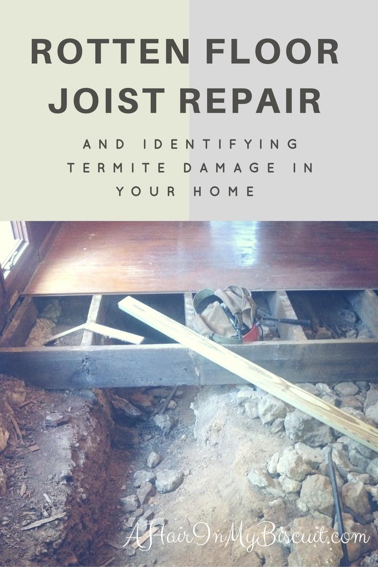 Rotten Floor Joist Repair is Underway at Big Creek!