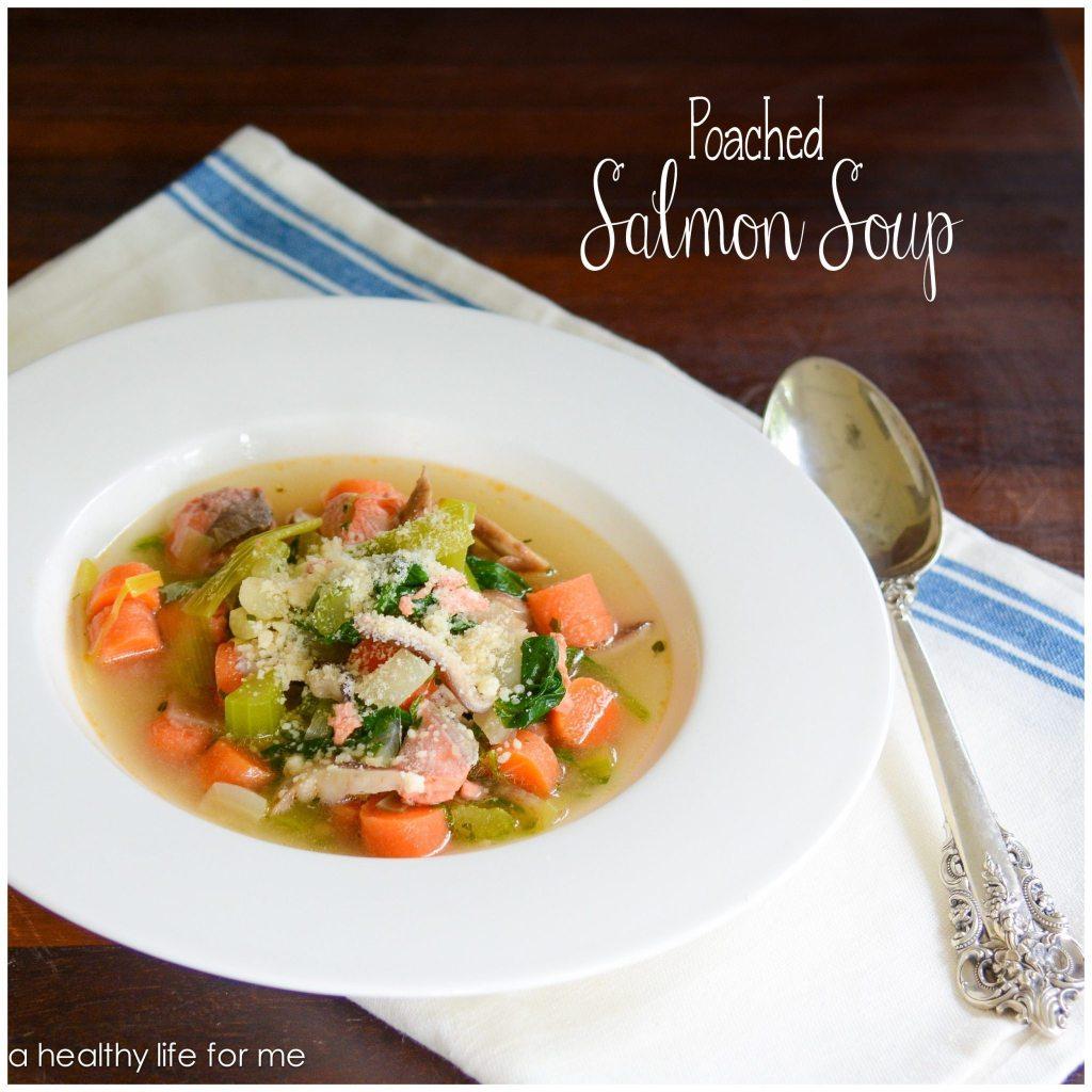 Poached Salmon Soup