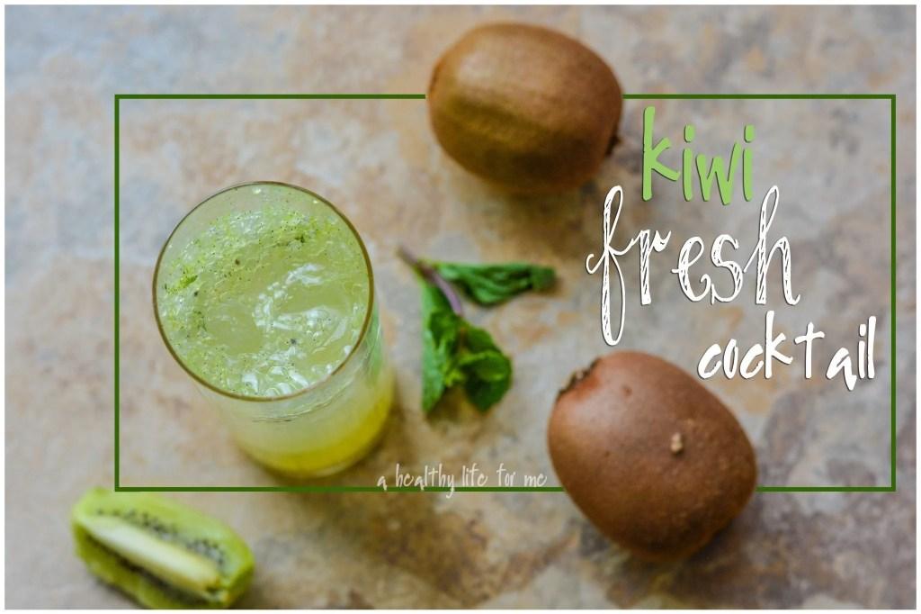 Kiwi Fresh Cocktail