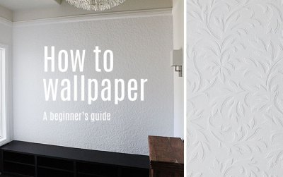 How to: wallpaper - a beginner's guide