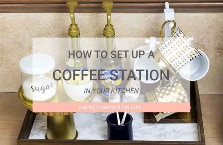 How to Set Up a Coffee Station