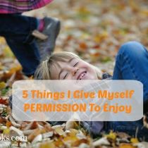 5 Things I Give Myself Permission to Enjoy. Daily Self Care found in the little moments. http://aileencooks.com [ad]
