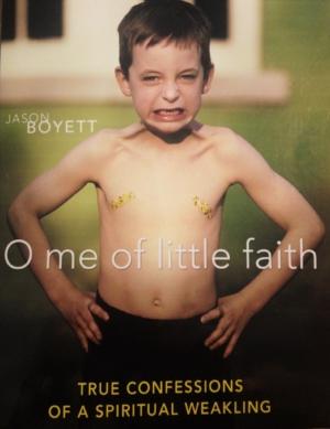 O Me of Little Faith Jason Boyett