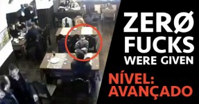 ZERO FUCKS WERE GIVEN: Nível Avançado
