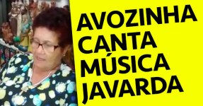 Avozinha Canta Música Javarda