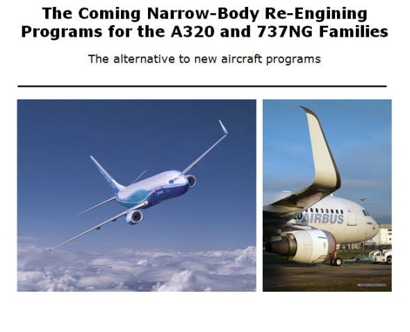 The Coming Narrow-Body Re-Engining Programs for the A320 and 737NG Families