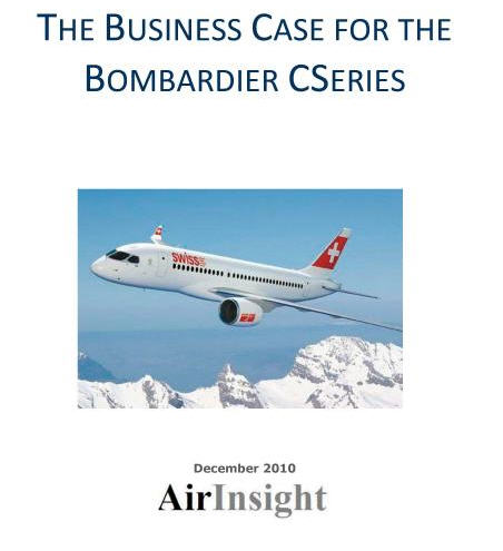 THE BUSINESS CASE FOR  THE BOMBARDIER CSERIES