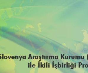 TÜBİTAK ile Slovenya İkili İşbirliği Çağrısı Açıldı