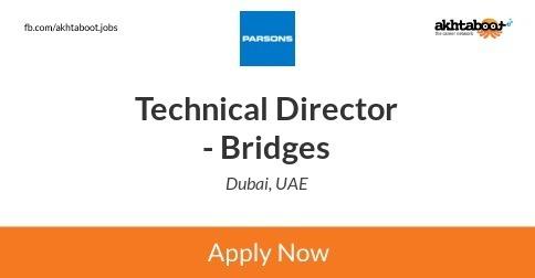 Technical Director - Bridges job at PARSONS in Dubai, UAE