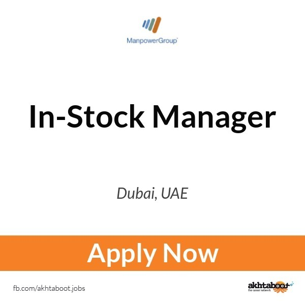 In-Stock Manager job at Manpower group in Dubai, UAE