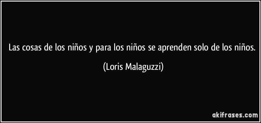 Die Wallpaper With Quotes Las Cosas De Los Ni 241 Os Y Para Los Ni 241 Os Se Aprenden Solo De