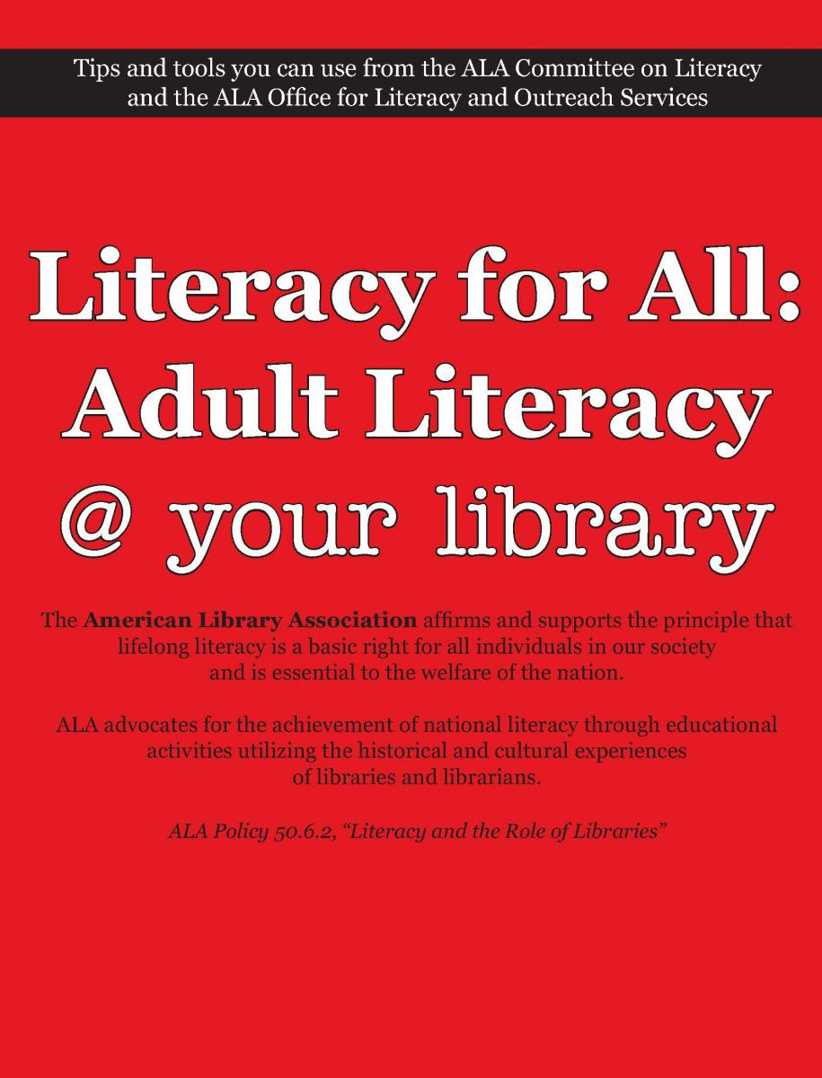 American Library Association Literacy For All Adult Literacy Your Library About Ala