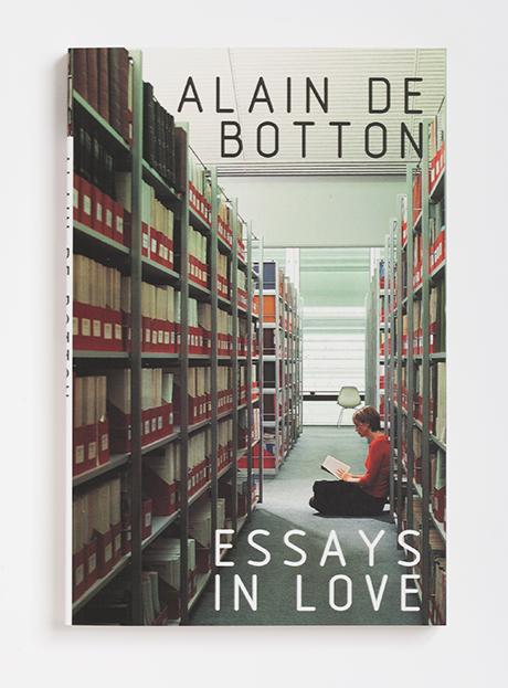 Essays in Love - Alain de Botton - novel essays