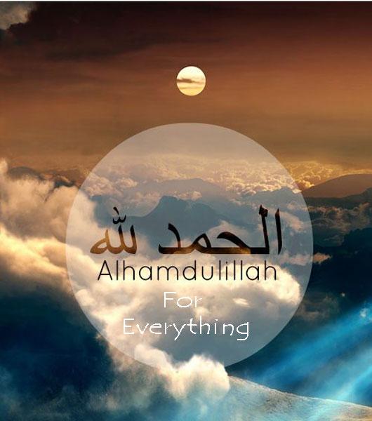 Islamic Quotes Wallpapers For Whatsapp صور الحمد لله على كل شيء بالأنجليزية Alhamdulillah For