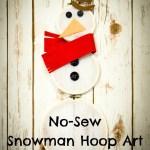 No-Sew Snowman Hoop Art
