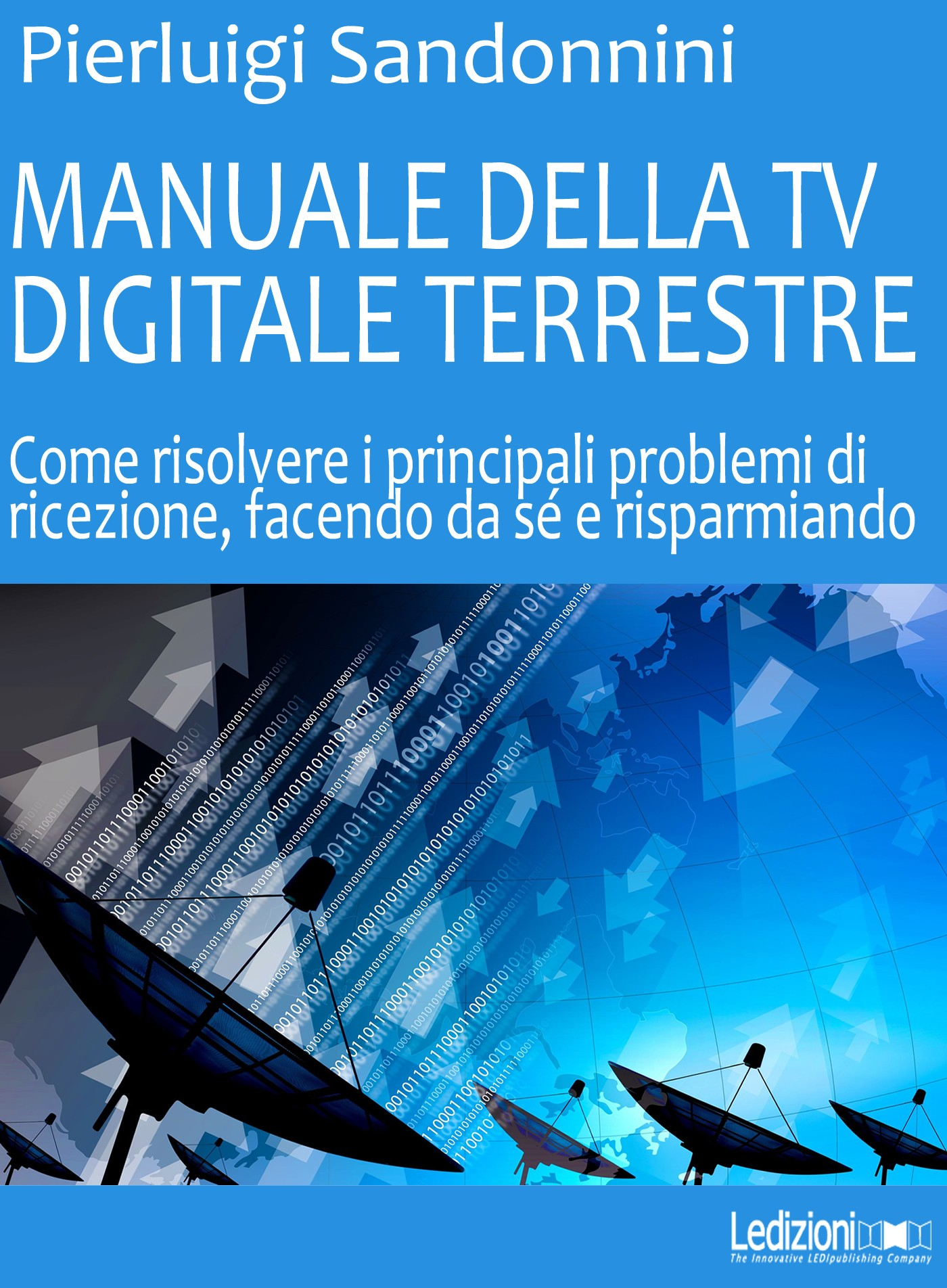 Tv Digitale Manuale Della Tv Digitale Terrestre Pierluigi Sandonnini Ebook