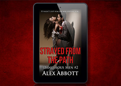 Strayed from the Path – Dangerous Men #2