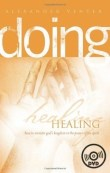 Doing Healing: Basic Equipping Course (6 teachings DVD set)