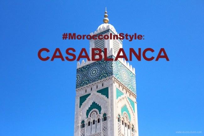 1112233491 #MoroccoInStyle: Casablanca