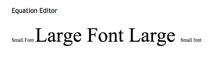 Equation Editor Large Font