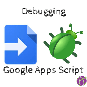 debugging google apps script