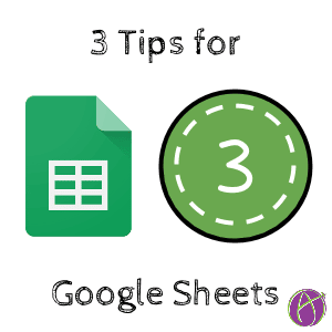 3 tips for Google sheets