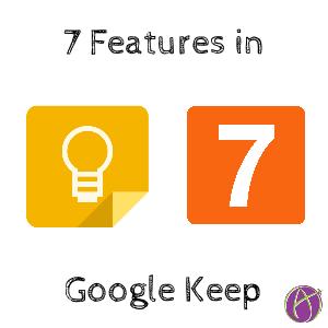 7 features Google Keep
